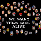 We want them back alive!